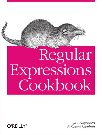 The Regular Expression Cookbook By Steven Levithan And Jan Goyvaerts published by O'Reilly Media.