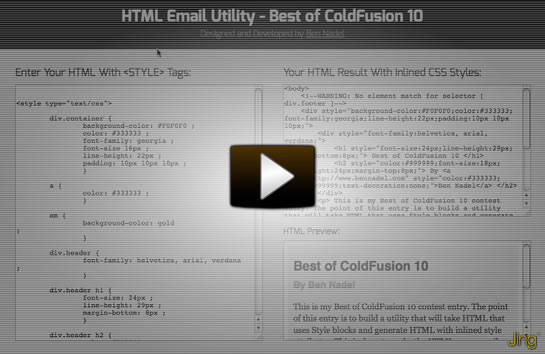 Best of ColdFusion 10 Contest Entry by Ben Nadel.