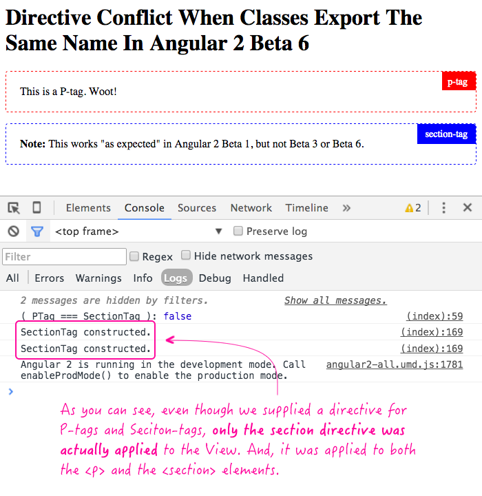 Directives conflict when two directives with the same exported class name are used in the same view in Angular 2 Beta 6.