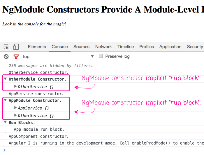 NgModule constructor functions provide implicit module-level run blocks for configuraiton in an Angular 2 application.