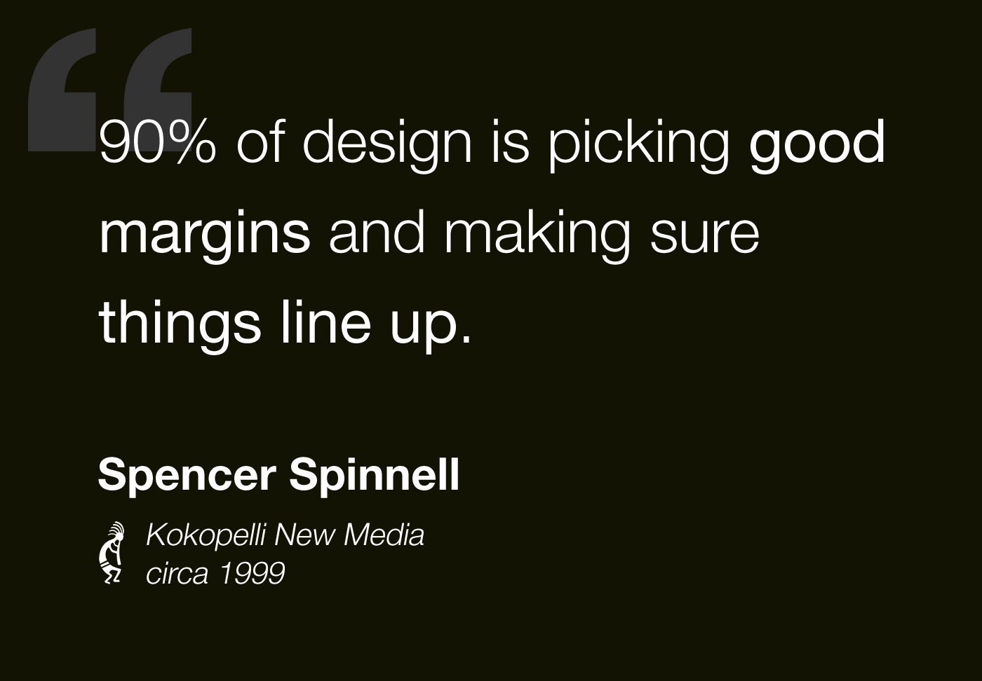90% of design is picking good margins and making sure things line up.